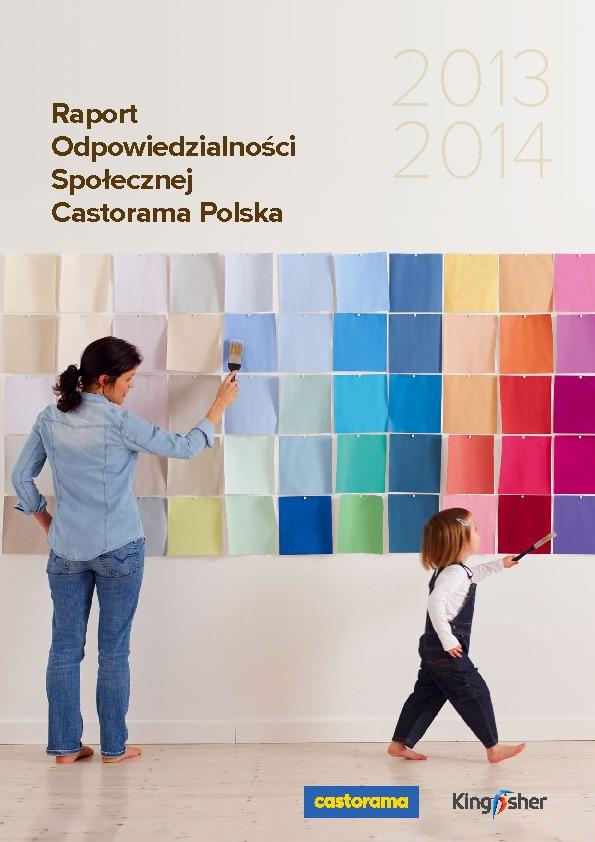 Raport Odpowiedzialności Społecznej Castorama Polska - 2013-2014