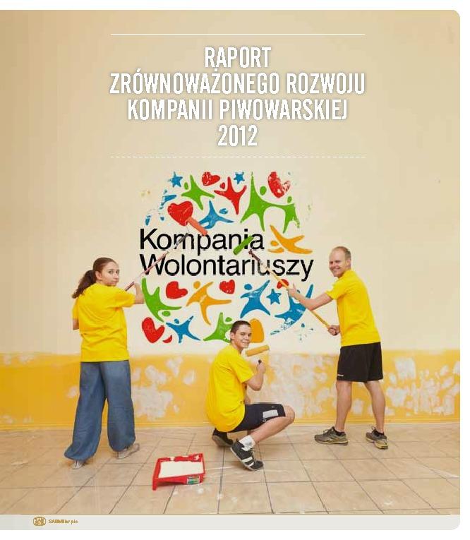 Raport Zrównoważonego Rozwoju Kompanii Piwowarskiej 2012