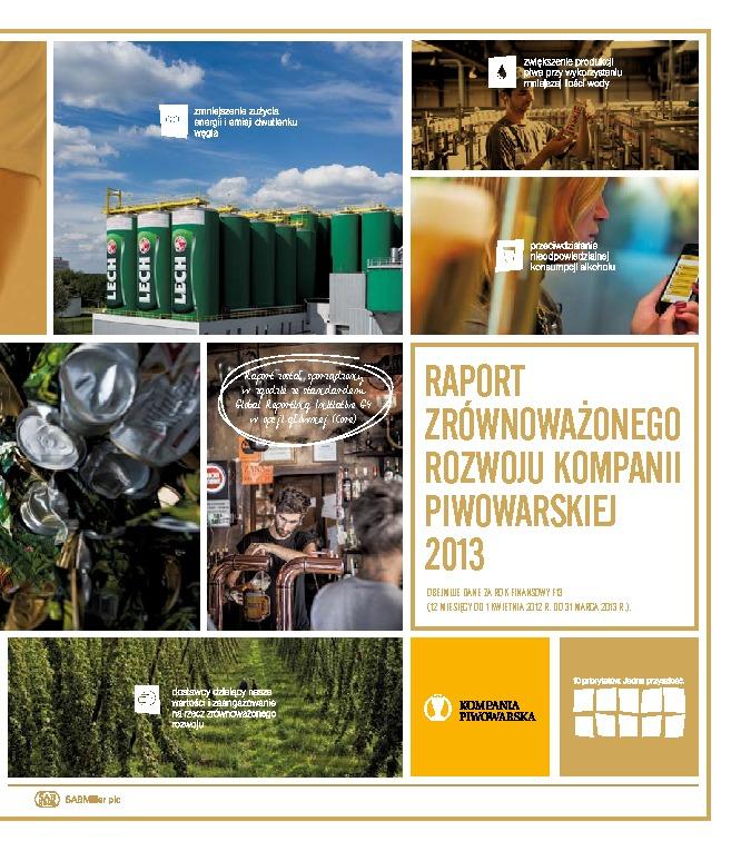 Raport Zrównoważonego Rozwoju Kompanii Piwowarskiej 2013