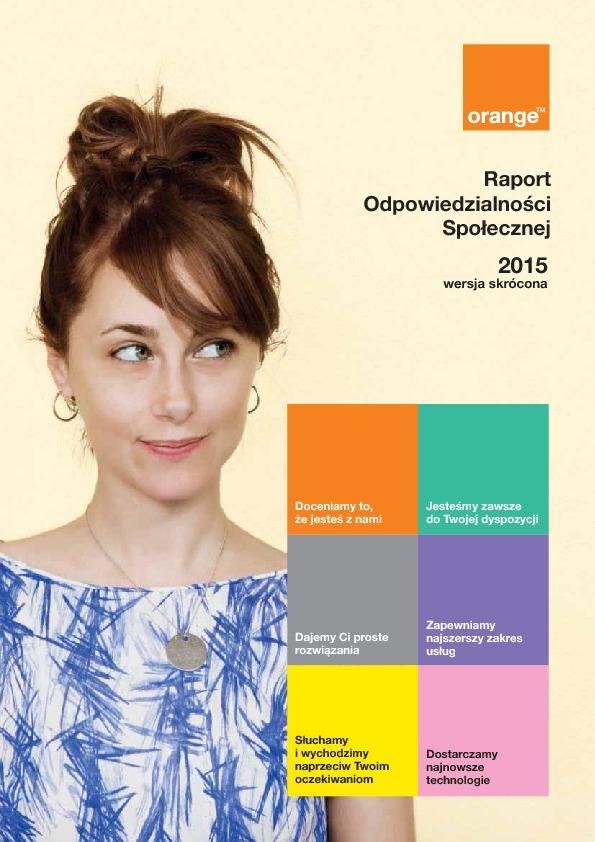 Raport Społecznej Odpowiedzialności Orange Polska 2015