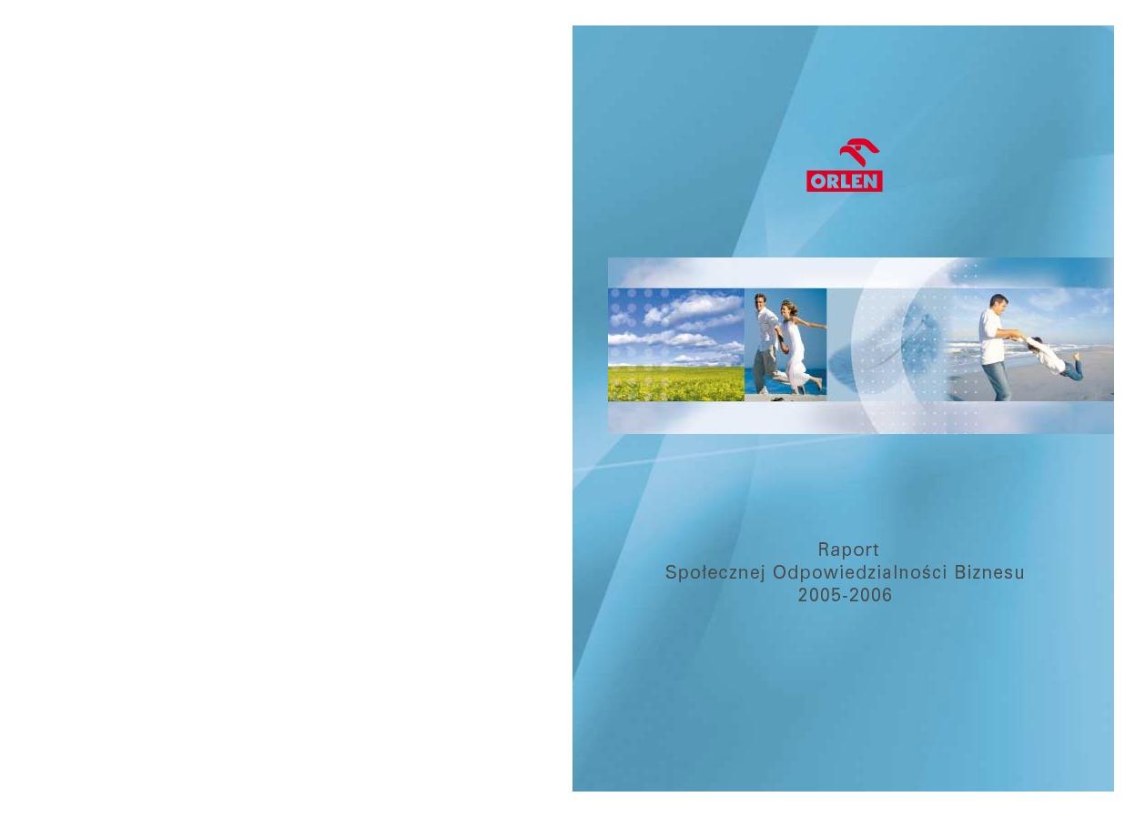 Raport Społecznej OdpowiedzialnoÊci Biznesu 2005-2006